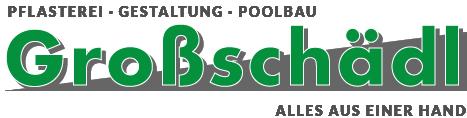 Pflasterei Gestaltung und Poolbau Großschädl